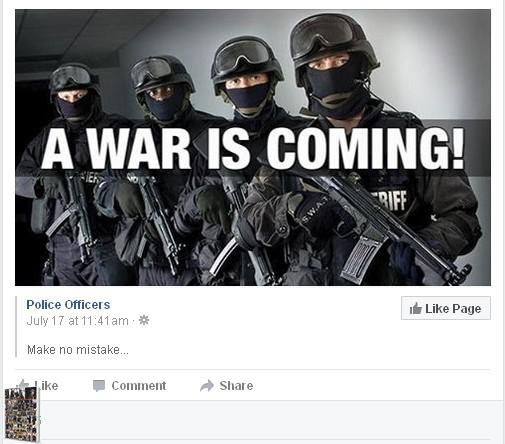 A War is Coming Meme - Police Officers Facebook page 2016